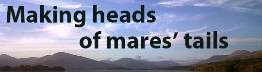 Making heads of mares' tails - SOP 2013