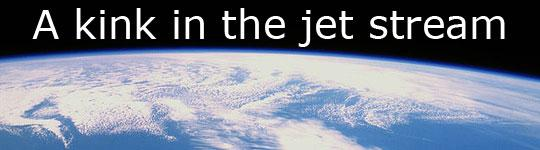 A kink in the jet stream - SOP 2012