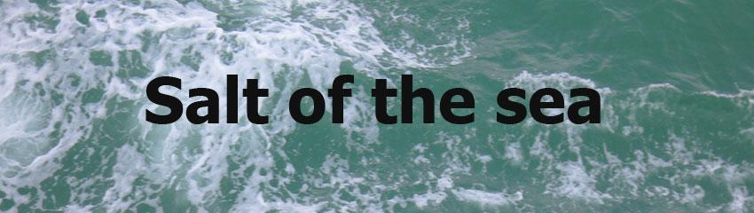 Salt of the sea header